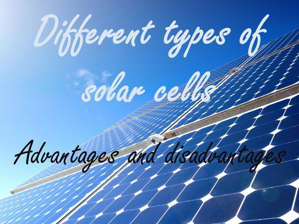 slideshow of Different type of solar cells
